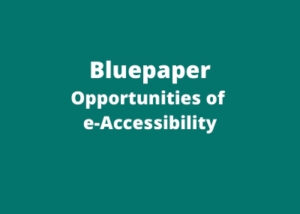 Bluepaper Opportunities of E-accessibility